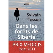Dans les forêts de Sibérie – Sylvain Tesson