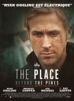 Ciné • The place beyond the pines, sombre et envoûtant