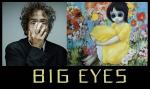 Découvrez la bande annonce de Big Eyes, le prochain Tim Burton