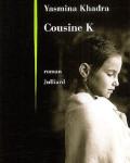 cousine k yasmina khadra - littérature - vide grenier